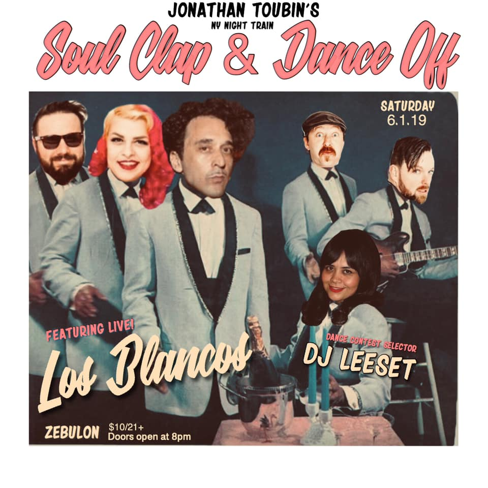 bbe659f373 06/01 Los Angeles – Zebulon: Soul Clap and Dance-Off with Jonathan Toubin,  Los Blancos, contest selector Lee Set, y mas!: The 21st Century's most  popular ...